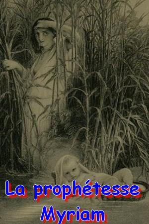 La prophétesse Myriam