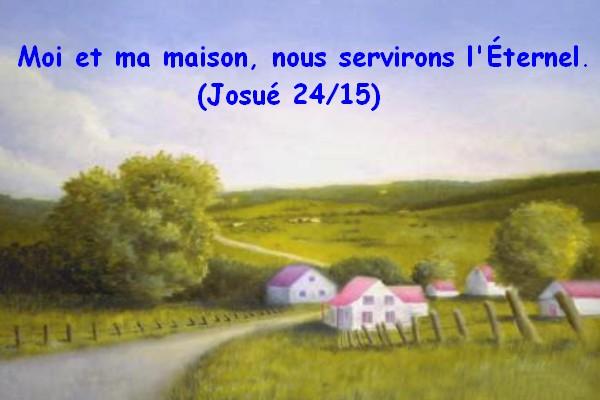 Moi et ma maison nous servirons l 39 ternel moi et ma maison nous servirons l 39 ternel - Moi dans ma maison vide ...